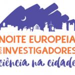 Researcher's European Night 2018 – CESEM's Participation